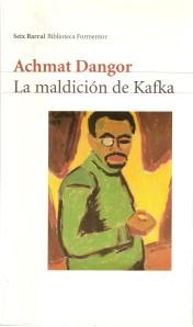 La maldicion de Kafka-Achmat Dangor
