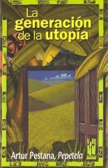 La generación de la Utopia