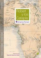 Cubierta - Robert y los Catapila - Venance Konan - 2709 books