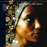 La memoria del amor- Aminatta Forna