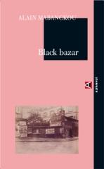 Black Bazar- Alain Mabackou