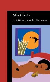 El último vuelo del flamenco- Mia Couto