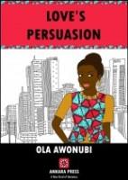 Awonubi-Love_s_persuasion_B1-e1420856770863