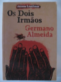 Cabo Verde - Capa do livro 'OS DOIS IRMÃOS', de Germano Almeida (Editorial Caminho - Lisboa 2010)