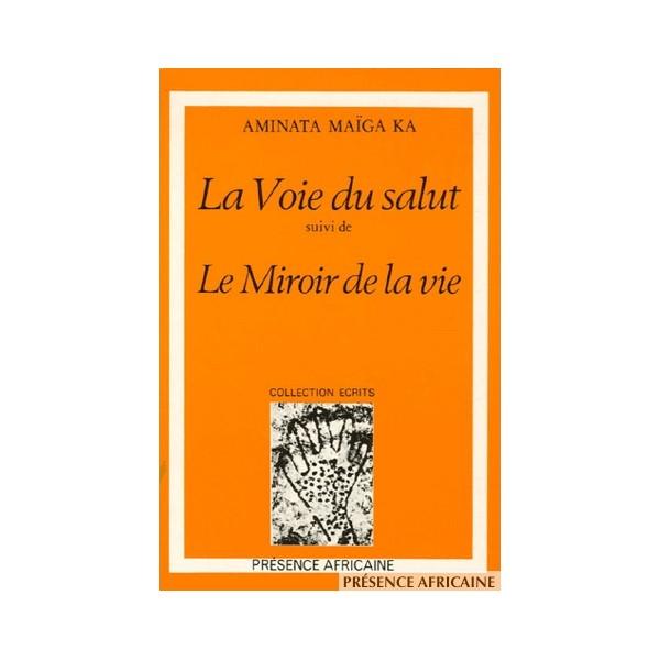 Camino de la salvaci n aminata ma ga ka literafricas for Le miroir de la vie