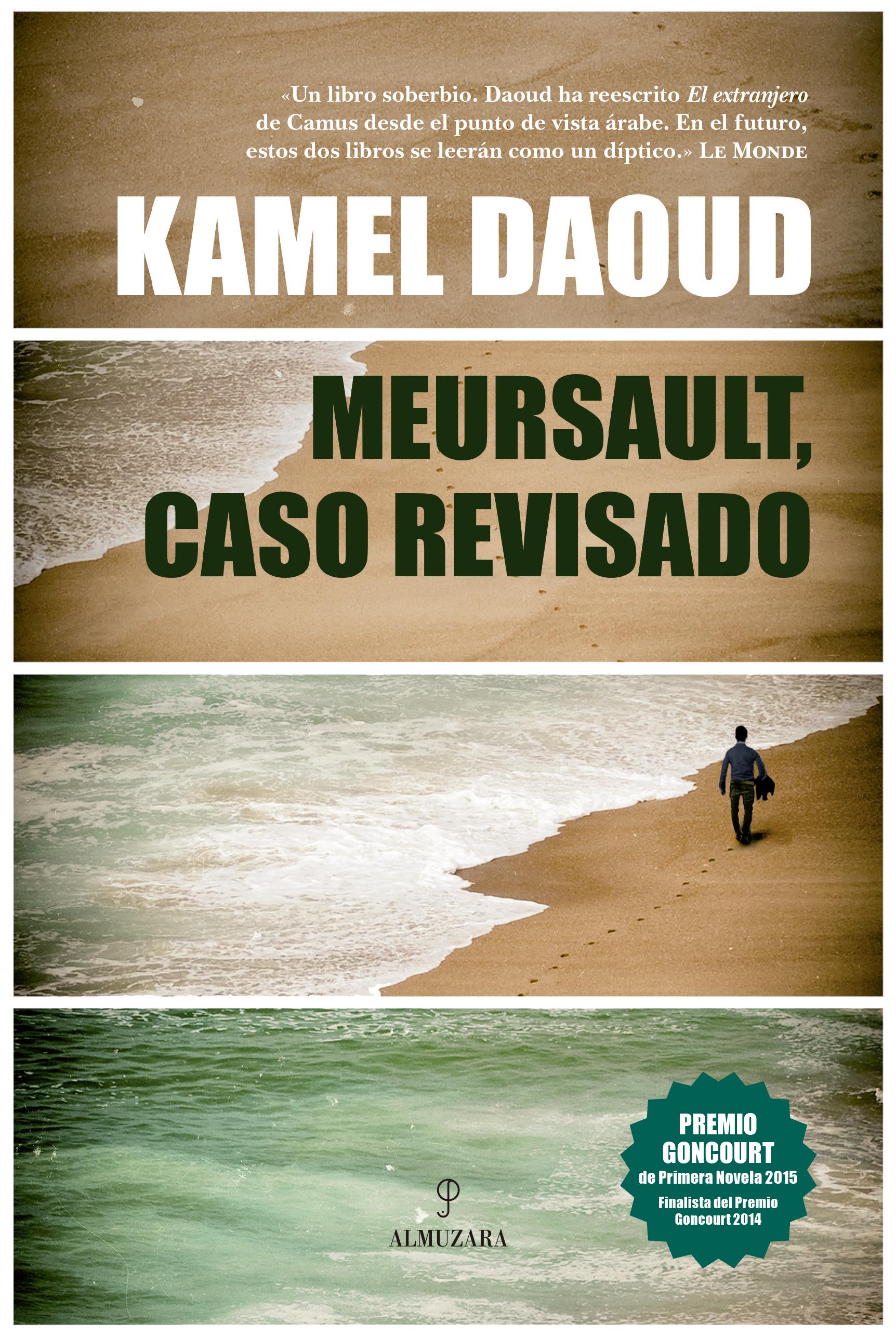 """2644688d3 Kamel Daoud revisa """"El extranjero"""" desde un punto de vista árabe ..."""