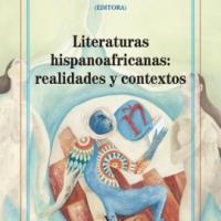 Literaturas hispanoafricanas: realidades y contextos - Inmaculada Díaz Narbona (ed.)