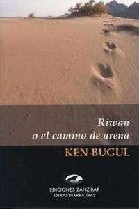 Riwan o el camino de arena