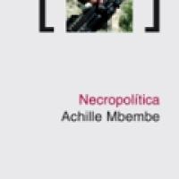 La Necropolítica o la política de la muerte