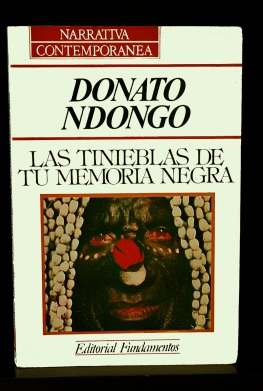 Las tinieblas de tu memoria negra, Donato Ndongo-Bidyogo, literatura de Guinea Ecuatorial
