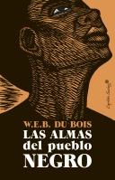 Las almas del pueblo negro. WEB DUBOIS